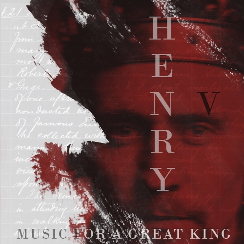 Henry V - Music For A Great King