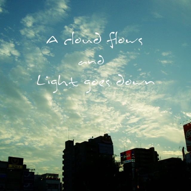 A cloud flows and light go down