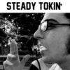 Steady Tokin'