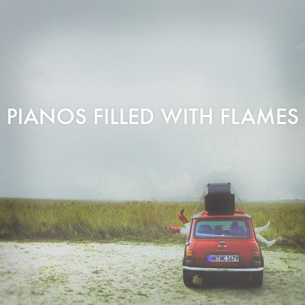 Pianos Filled With Flames