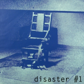 Disaster #1