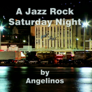 A Jazz Rock Saturday Night