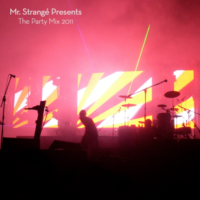 Mr. Strangé Presents The Party Mix 2011