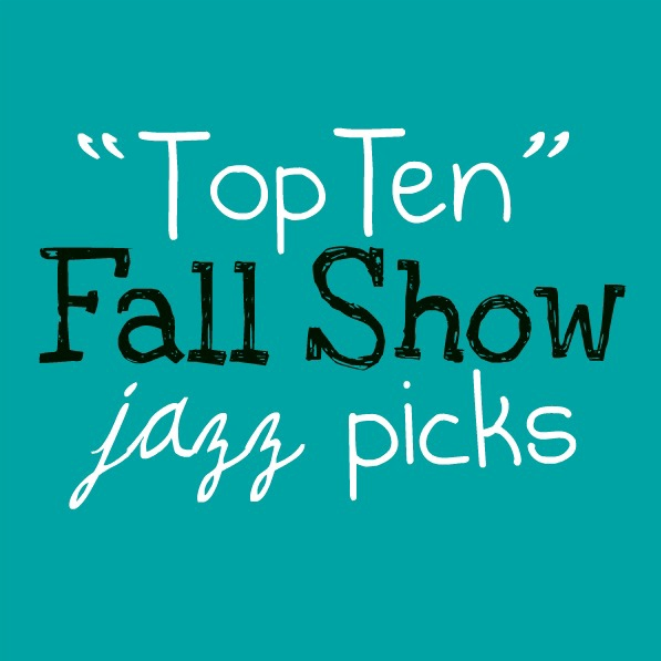 """This I Dig's """"Top Ten"""" Fall Show Picks"""