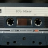 80's Mixer - Remembering Some Cool Tunes