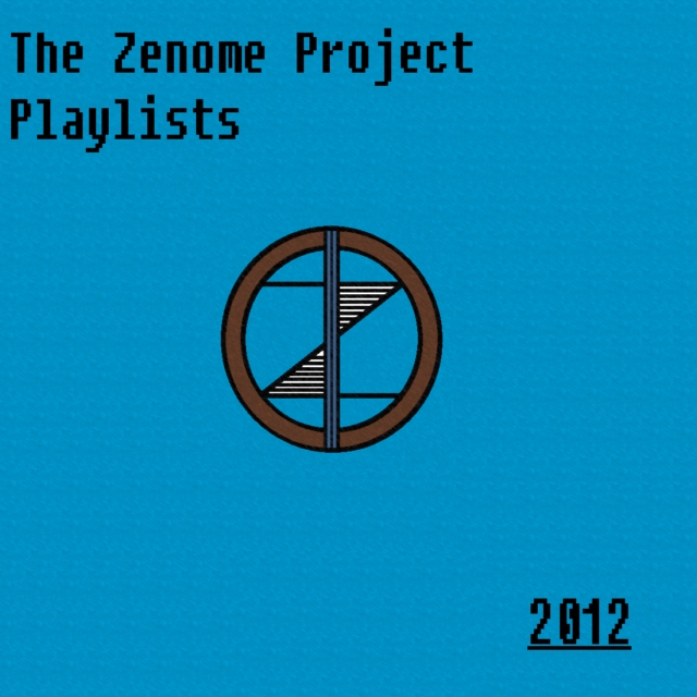 The Zenome Project's Summer Initial 2012 Playlist