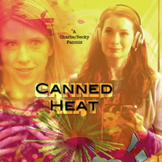 Canned Heat - A Becky/Charlie Supernatural fanmix