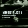 immortalists with points to prove