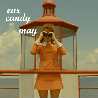 EAR CANDY- MAY 2012