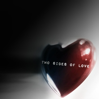 Two Sides of Love