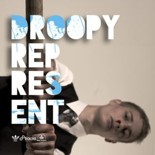 represent:DROOPY