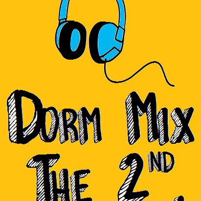 Dorm Mix 2 (Sept. 09)