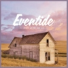 Eventide — music as the sun sets