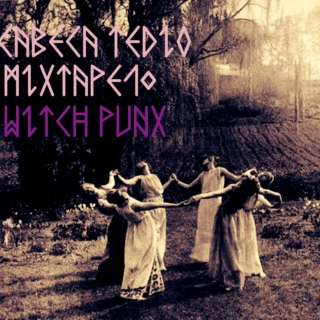 Mixtape#10: Witch Punx