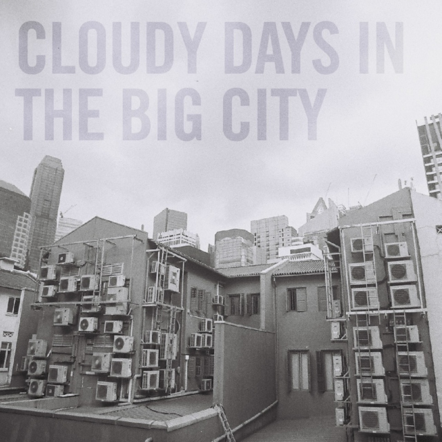 cloudy days in the big city