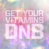 Get Your Vitamins DnB