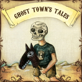 Ghost Town's Tales
