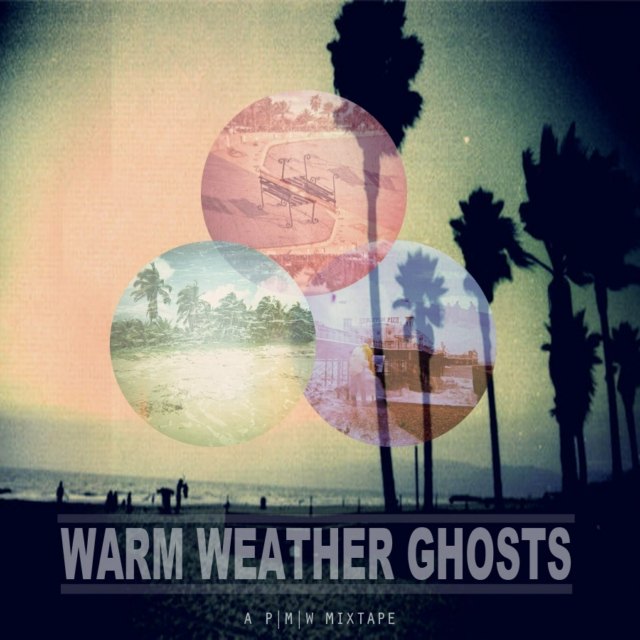 Warm Weather Ghosts
