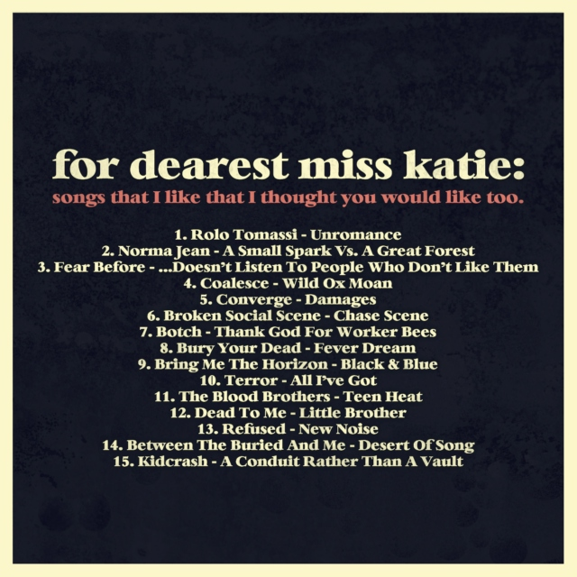 Katie; Songs I Like That I Thought You'd Like Too