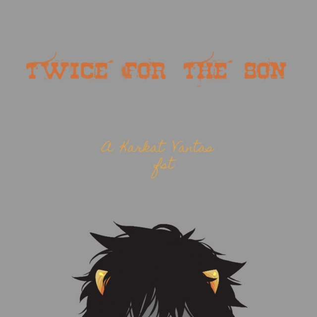 Twice For The Son