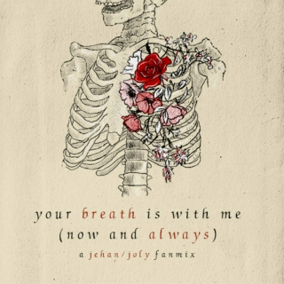 Your Breath Is With Me (Now And Always)