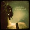 Scattered & Unhinged