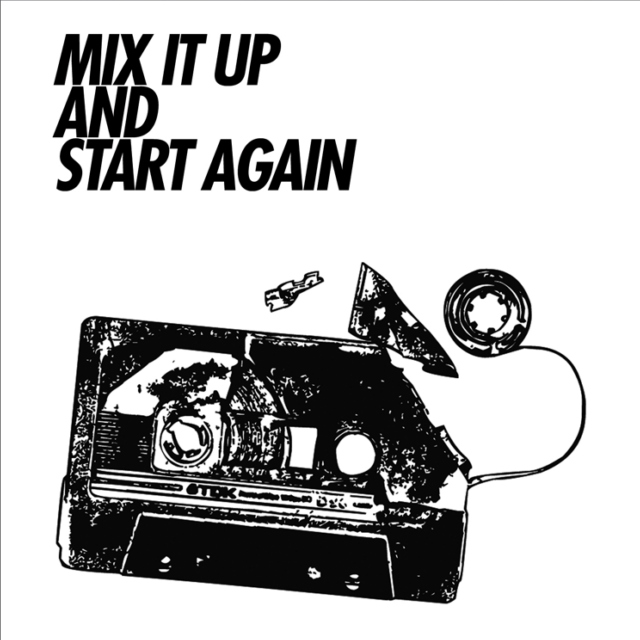 mix it up and start again