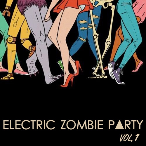 ELECTRIC ZOMBIE P▲RTY vol.1
