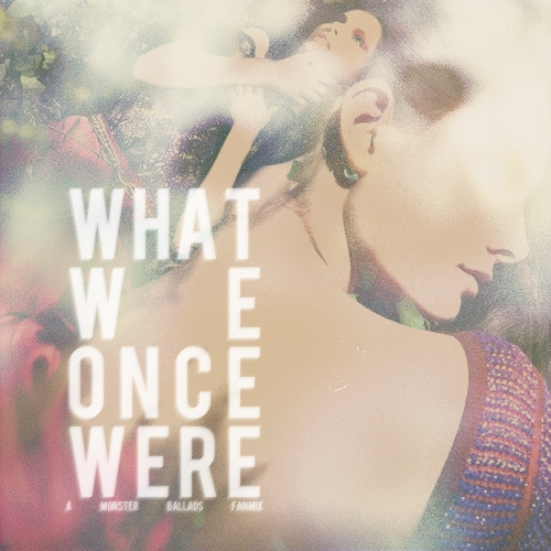 what we once were