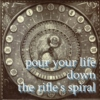 pour your life down the rifle's spiral