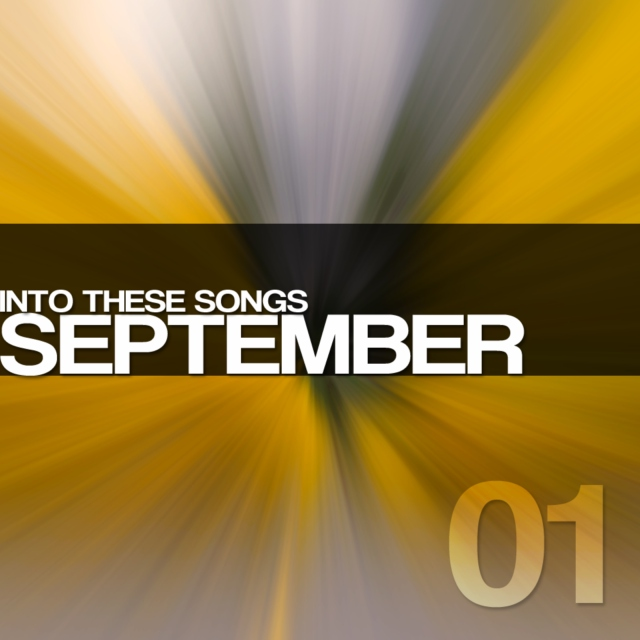 Songs I'm Into This Month (September 2011)