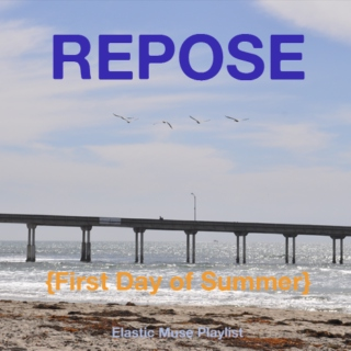 Repose {First Day of Summer}