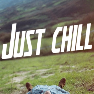 take time to chill.