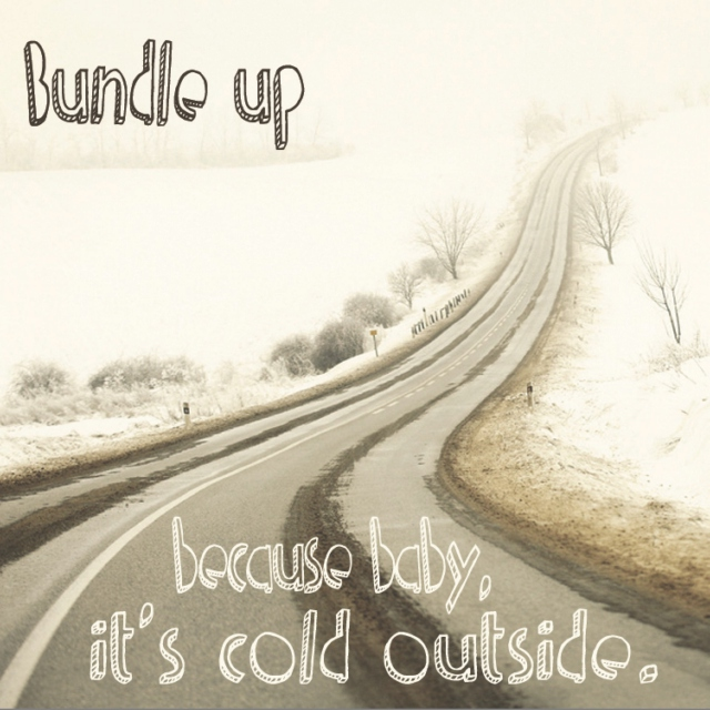 Bundle Up Baby
