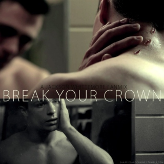 Break Your Crown