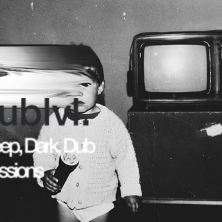 Deep, Dark, Dub Sessions