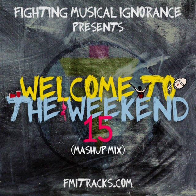 The Weekend 15 (Mashup Mix)