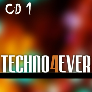 Techno4Ever CD1