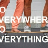 Go Everywhere. Do Everything.