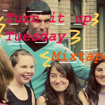 Turn It Up Tuesday Mixtape - 7/17/2012