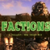 FACTIONS: A Fallout: New Vegas Mix