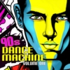 90s Dance Machine: Volume One