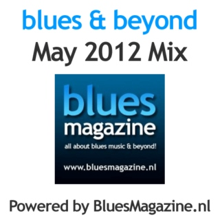 Blues & Beyond - May 2012 Mix