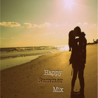 Happy Summer Mix.