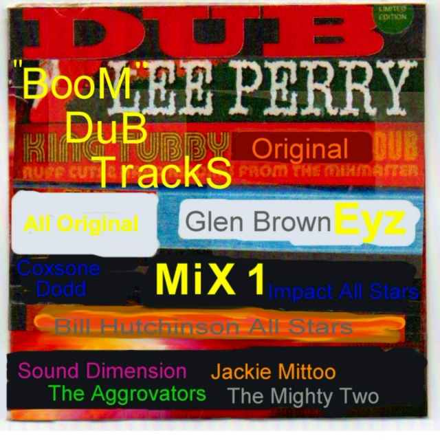 """Boom"" Dub Tracks Mix 1"