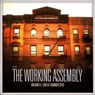 The Working Assembly Mixtape #6