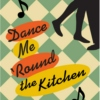 I only dance in the kitchen