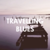 Travelling blues