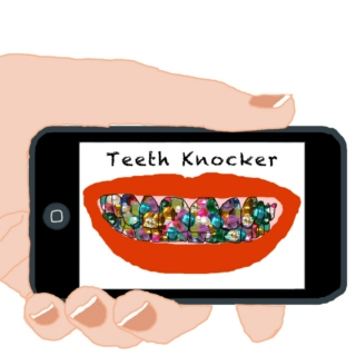 Teeth Knocker