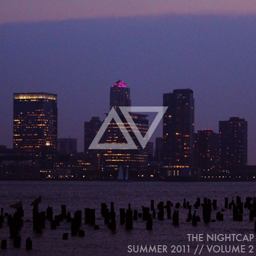 the nightcap | △▽ summer 2011 vol. 2
